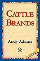 Cattle Brands: A Collection of Western&hellip;