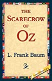 Baum, L. Frank: The Scarecrow of Oz