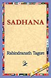 Tagore, Rabindranath: Sadhana
