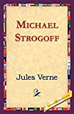 Verne, Jules: Michael Strogoff