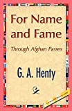 Henty, G. A.: For Name and Fame