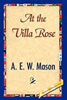 At the villa rose by A. E. Mason