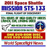 NASA: 2011 Space Shuttle Mission STS-133 - Historic Coverage of the Last Flight of Orbiter Discovery OV-103, Comprehensive High-Quality Video, Images, Flight Documentation, ISS (Six Disc Set)
