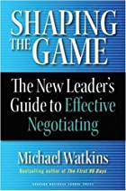 Shaping the Game: The New Leader's Guide to…