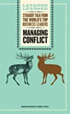 Managing Conflict (Lessons Learned) by Fifty…