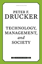 Technology, Management, and Society (Drucker…