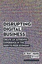 Disrupting Digital Business: Create an…