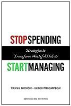 Stop Spending, Start Managing: Strategies to…