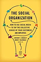 The Social Organization: How to Use Social…