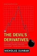 The Devil's Derivatives: The Untold…