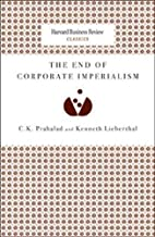 The End of Corporate Imperialism by C. K.…