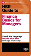 HBR Guide to Finance Basics for Managers…