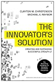 Christensen, Clayton M.: The Innovator's Solution: Creating and Sustaining Successful Growth
