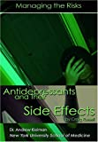 Russell, Craig: Antidepressants and Side Effects: Managing The Risks