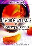Russell, Craig: Psychostimulants As Antidepressants: Worth the Risk?