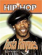 Busta Rhymes (Hip Hop) by Toby G. Hamilton