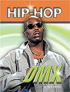 DMX (Hip Hop Series 2) by Toby G. Hamilton