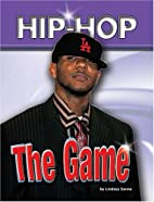 The Game (Hip Hop) by Lindsey Sanna