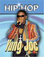 Yung Joc (Hip Hop Series 2) by Rosa Waters