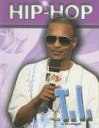 T.I. (Hip Hop (Mason Crest Paperback)) by…