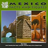 Sanna, Ellyn: Mexico: Facts and Figures (Mexico: Beautiful Land, Diverse People)