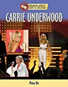 Carrie Underwood (Overcoming Adversity:…