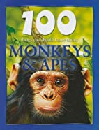 100 Things You Should Know about Monkeys &…