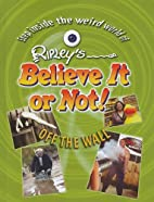 Ripley's Believe It or Not! Off the Wall by…