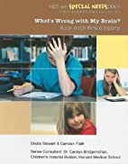 What's Wrong With My Brain?: Kids With Brain…