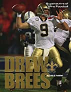 Drew Brees (Superstars of Pro Football) by…