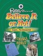 Strange World (Ripley's Believe It or Not!…