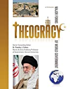 Theocracy (Major Forms of World Government)…