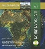Roberts, Russell: The African Union (The Evolution of Africa's Major Nations)