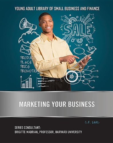 marketing-your-business-young-adult-library-of-small-business-and-finance
