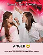 Anger (Causes & Effects of Emotions) by Rosa…
