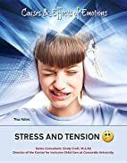 Stress and Tension (Causes & Effects of…