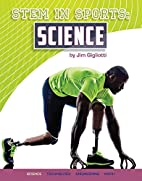 Stem in Sports: Science by Jim Gigliotti