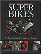 Superbikes (Classic Cars and Bikes…