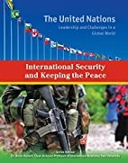 International Security and Keeping the Peace…