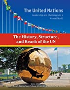 The History, Structure, and Reach of the Un…