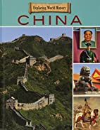 China (Exploring World History) by Mason…