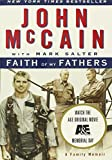 John McCain: Faith of My Fathers: A Family Memoir