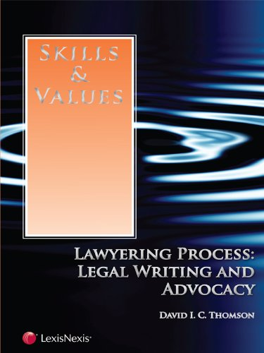 skills-values-lawyering-process-legal-writing-advocacy