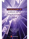 Samuel Estreicher: Foundations of Labor and Employment Law