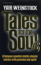 Tales for the Soul Volume 6 by Yair…