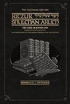 The Kleinman Edition Kitzur Shulchan Aruch…