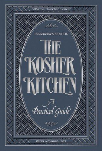 the-kosher-kitchen-a-practical-guide-feuereisen-edition-artscroll-halachah-the-kosher-kitchen