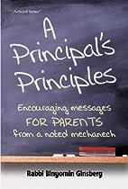 A Principal's Principles (Artscroll) by…