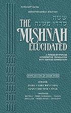 Schottenstein Ed. Mishnah Elucidated Gryfe…