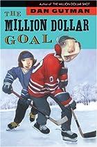 The Million Dollar Goal by Dan Gutman